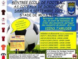 Samedi 4 septembre au stade de Mouliets Rentrée de l'école de football AS Coteaux de Dordogne
