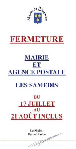 La mairie et l'agence postale communale seront fermées les samedis du 17 juillet au 21 août