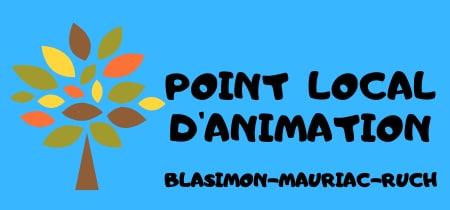 Point local d'animation Blasimon Mauriac Ruch