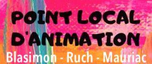 Point local d'animation Blasimon – Ruch – Mauriac / Inauguration